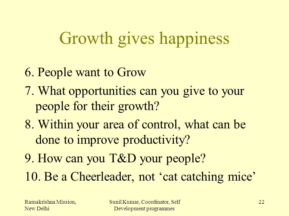 Growth gives happiness