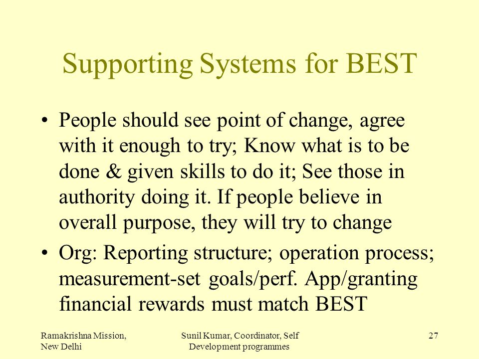Supporting Systems for BEST