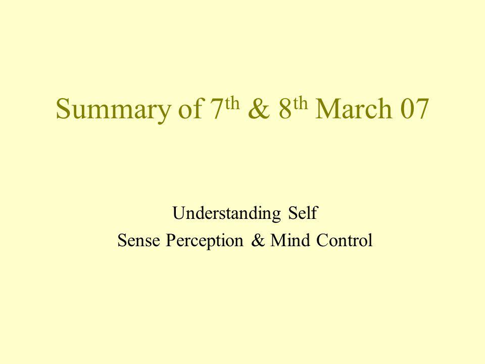 Understanding Self Sense Perception & Mind Control