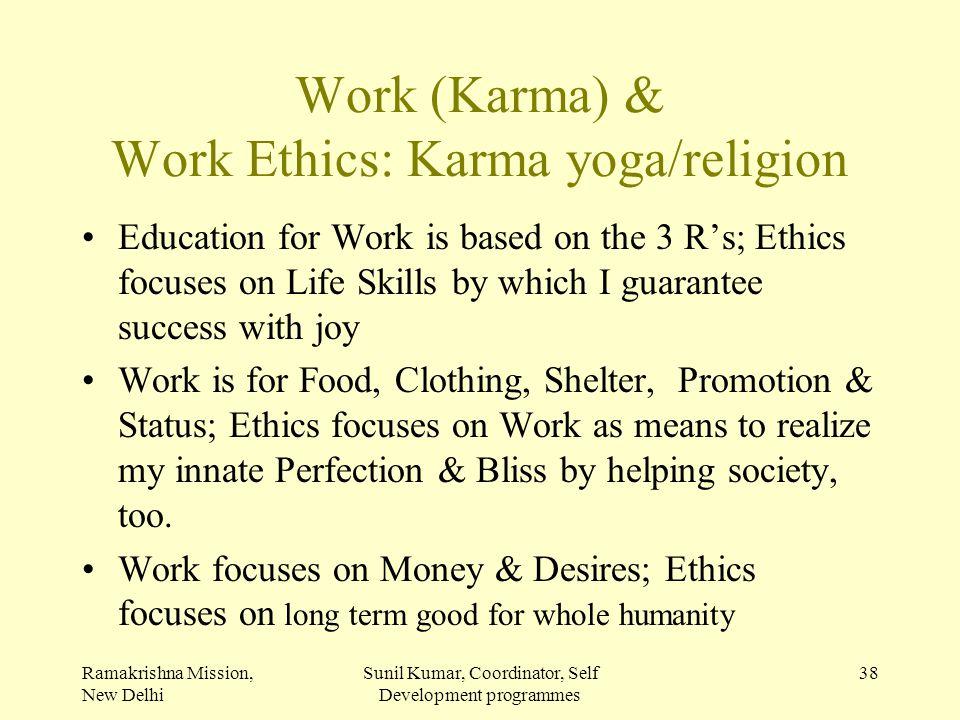 Work (Karma) & Work Ethics: Karma yoga/religion