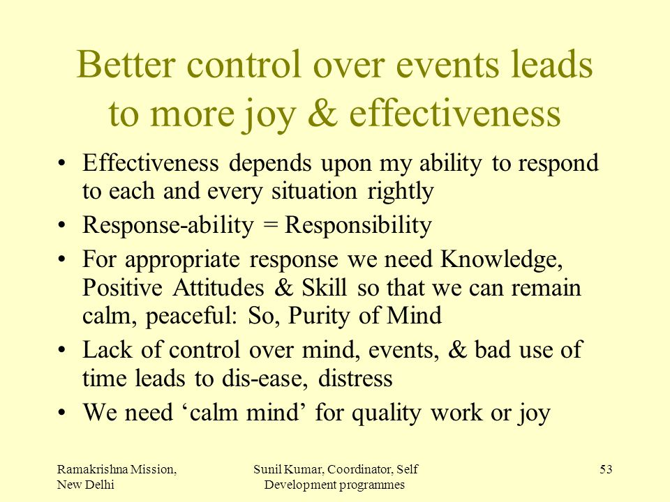 Better control over events leads to more joy & effectiveness