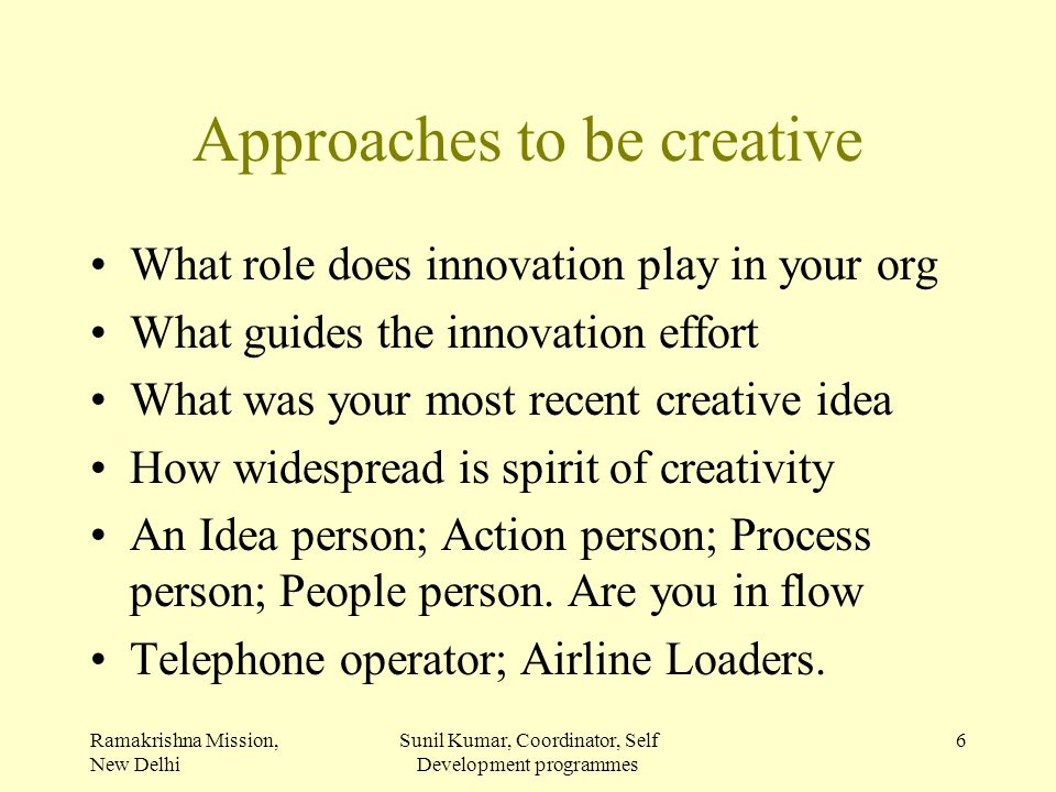 Approaches to be creative