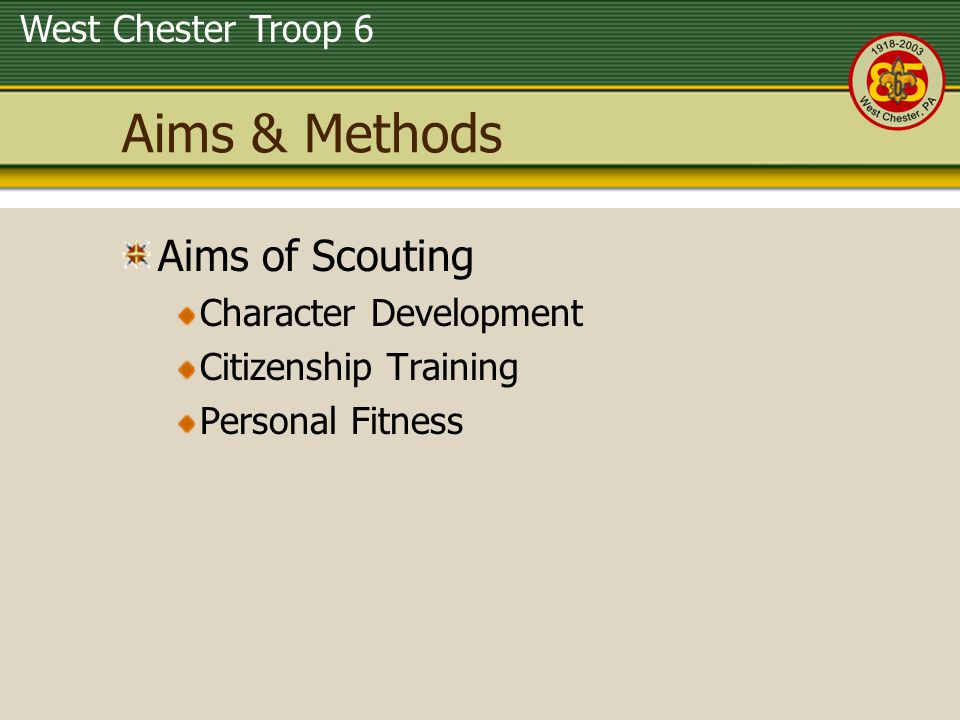 Aims & Methods Aims of Scouting Character Development