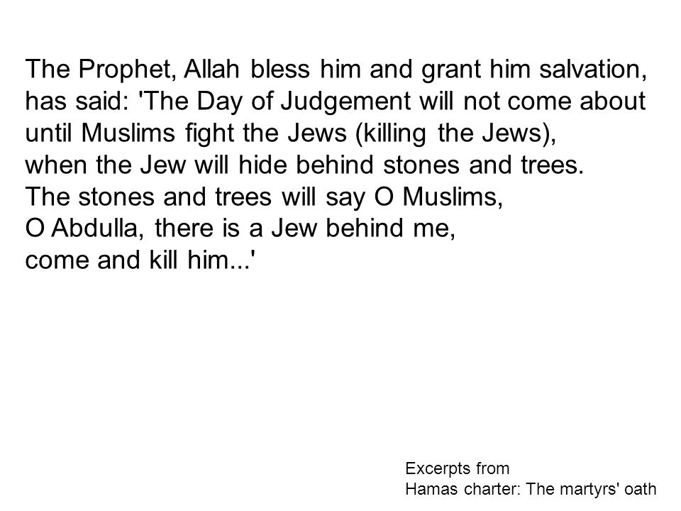 The Prophet, Allah bless him and grant him salvation,