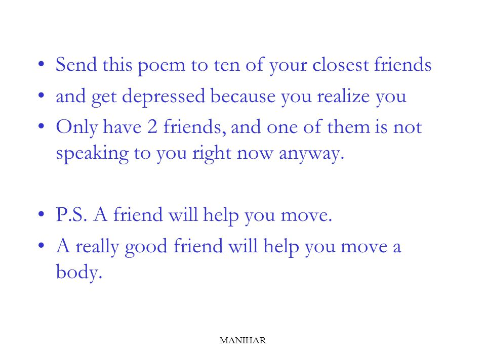 Send this poem to ten of your closest friends