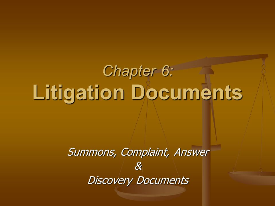 Chapter 6: Litigation Documents