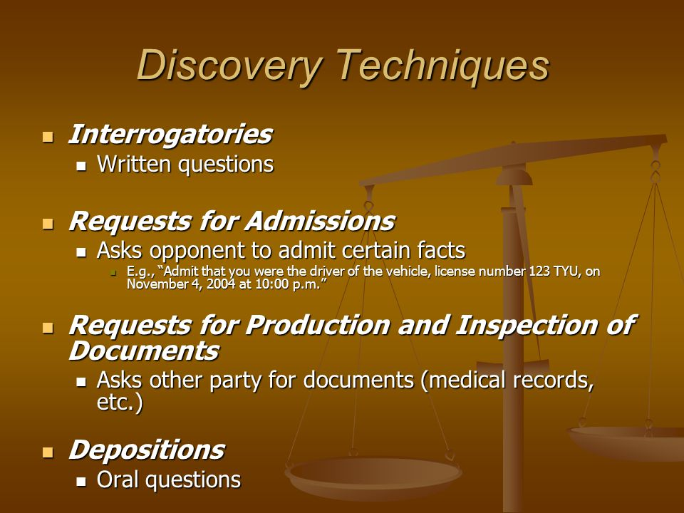 Discovery Techniques Interrogatories Requests for Admissions