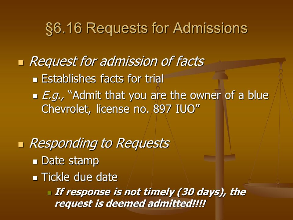 §6.16 Requests for Admissions