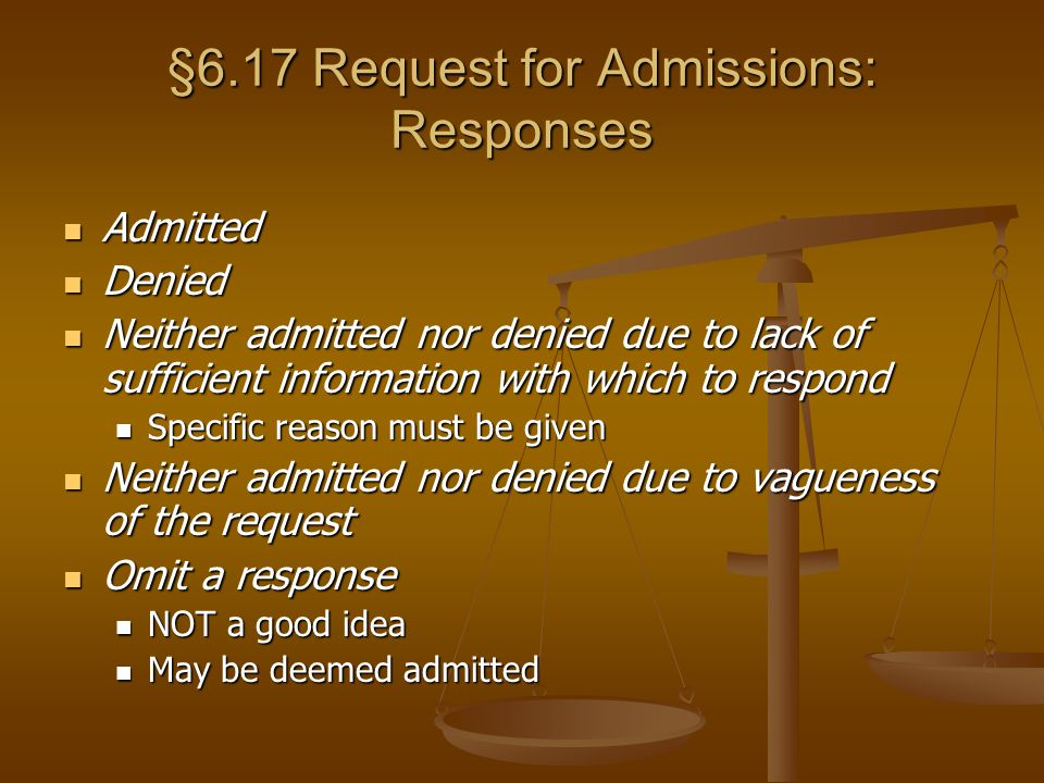 §6.17 Request for Admissions: Responses