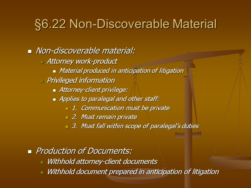 §6.22 Non-Discoverable Material