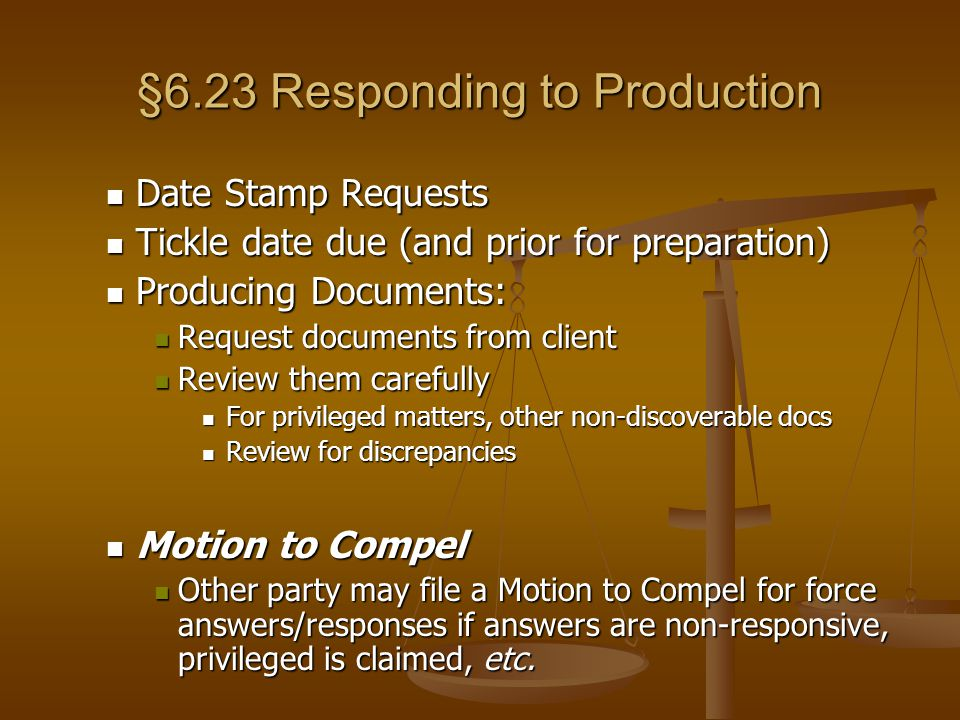 §6.23 Responding to Production