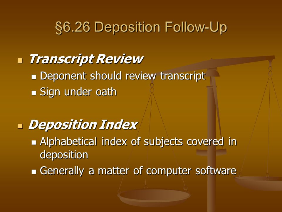 §6.26 Deposition Follow-Up
