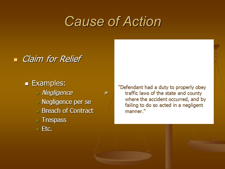 Cause of Action Claim for Relief Examples: Negligence »