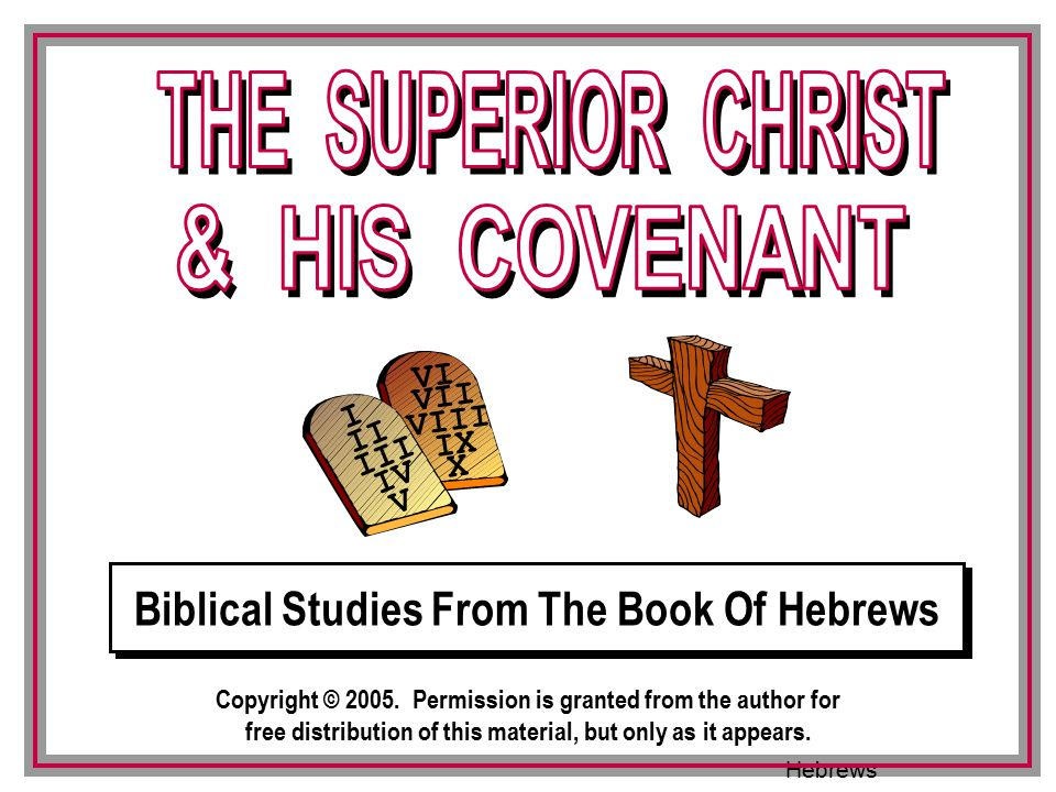 Biblical Studies From The Book Of Hebrews