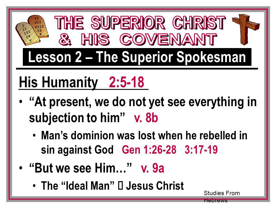 Lesson 2 – The Superior Spokesman