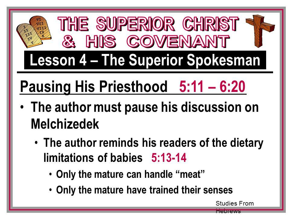 Lesson 4 – The Superior Spokesman