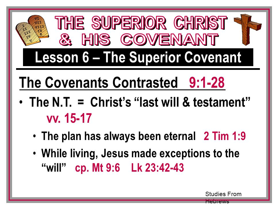 Lesson 6 – The Superior Covenant