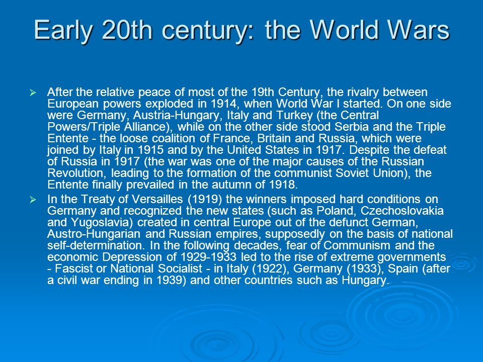Early 20th century: the World Wars