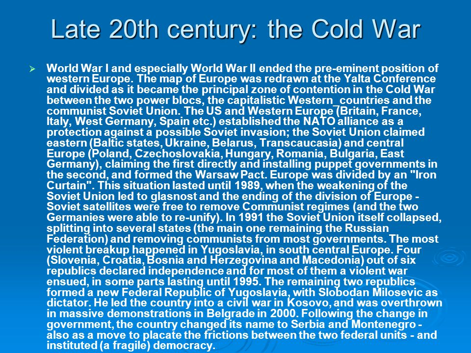 Late 20th century: the Cold War