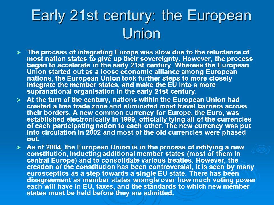 Early 21st century: the European Union