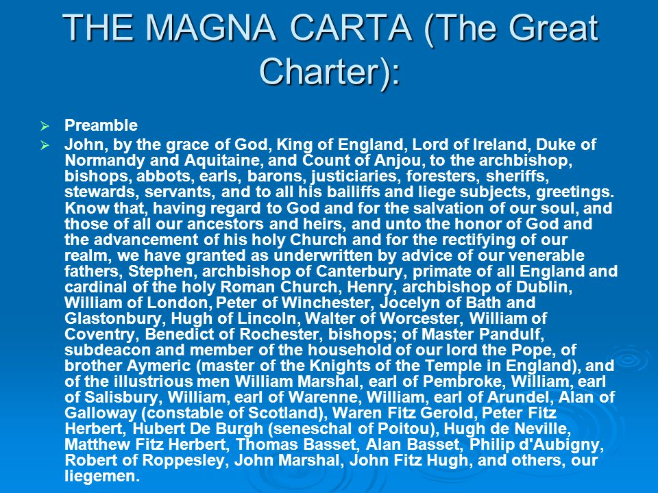 THE MAGNA CARTA (The Great Charter):