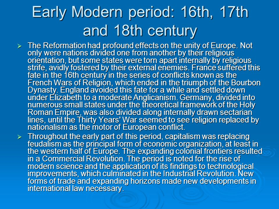 Early Modern period: 16th, 17th and 18th century