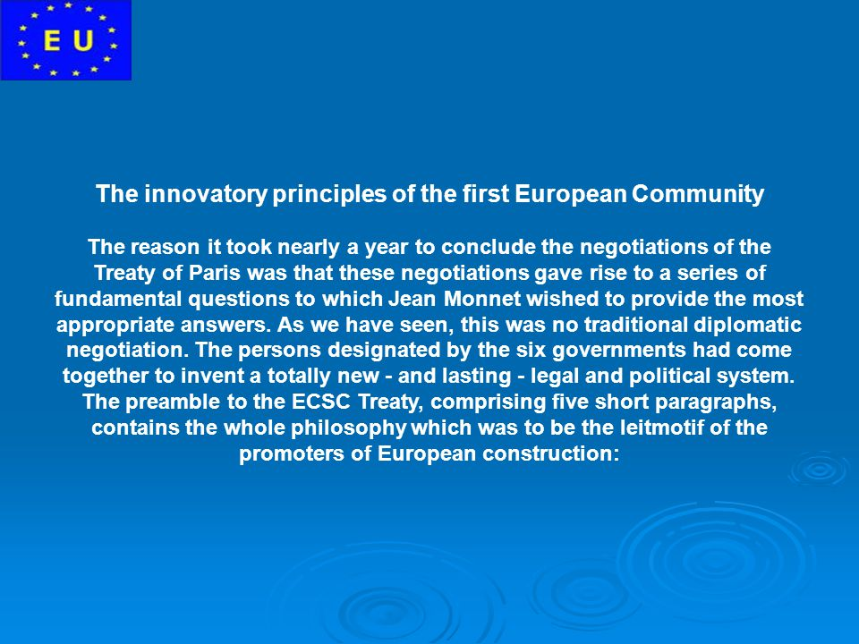 The innovatory principles of the first European Community