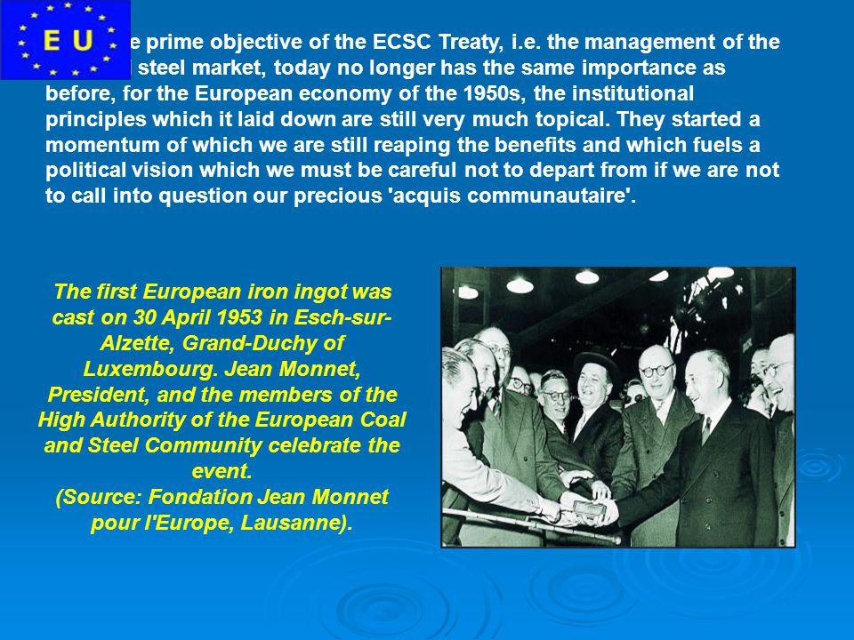 (Source: Fondation Jean Monnet pour l Europe, Lausanne).