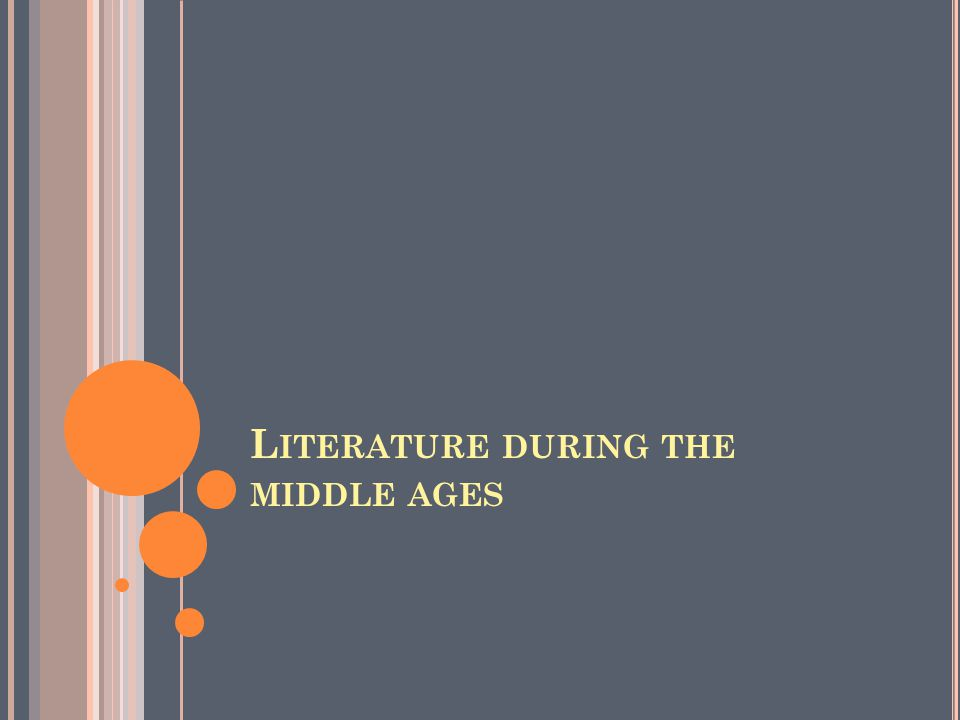 Literature during the middle ages