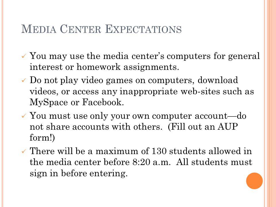 Media Center Expectations