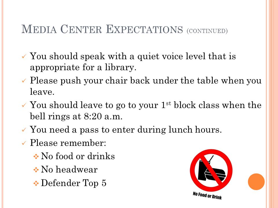 Media Center Expectations (continued)