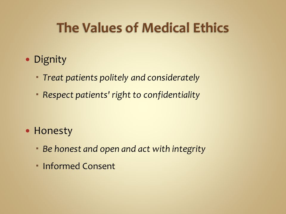 The Values of Medical Ethics