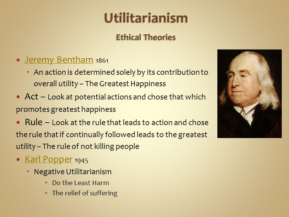 Utilitarianism Ethical Theories
