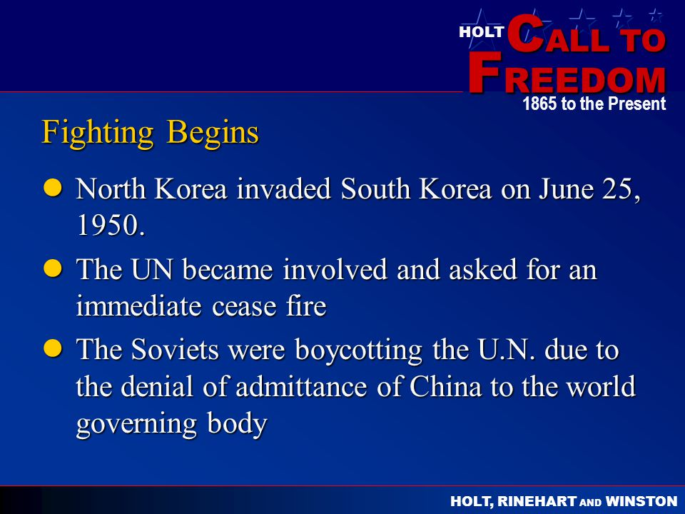 Fighting Begins North Korea invaded South Korea on June 25, 1950.