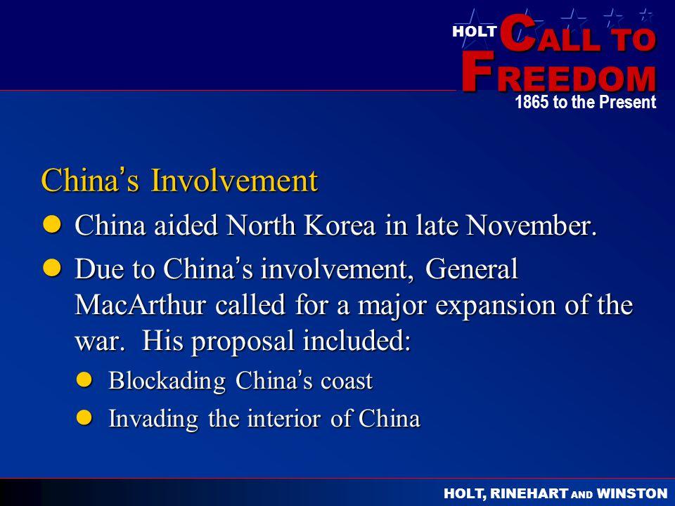 China's Involvement China aided North Korea in late November.