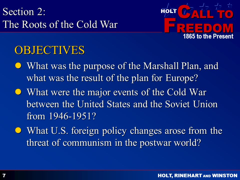 OBJECTIVES Section 2: The Roots of the Cold War