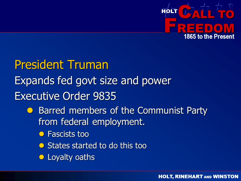 President Truman Expands fed govt size and power Executive Order 9835