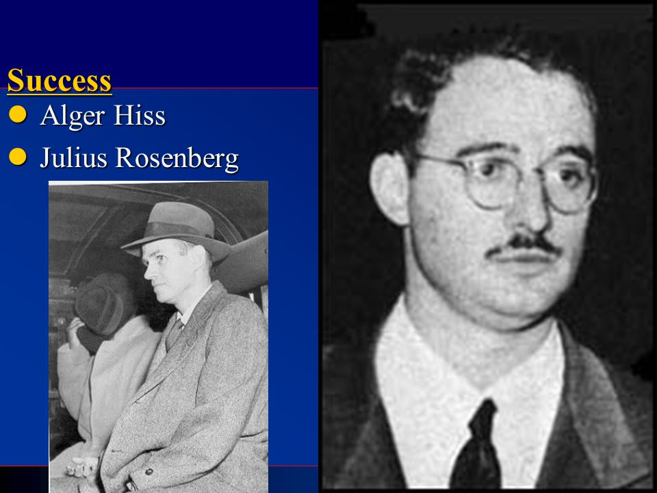 Success Alger Hiss Julius Rosenberg