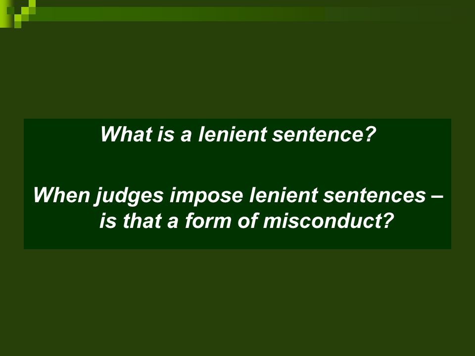 What is a lenient sentence