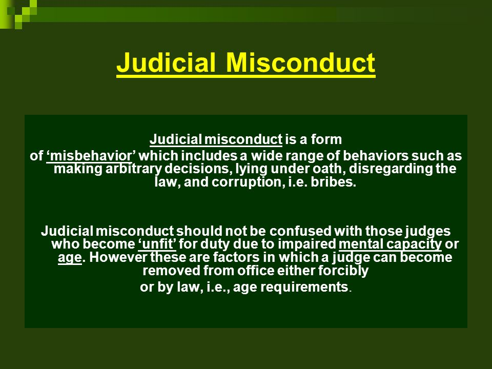 Judicial misconduct is a form