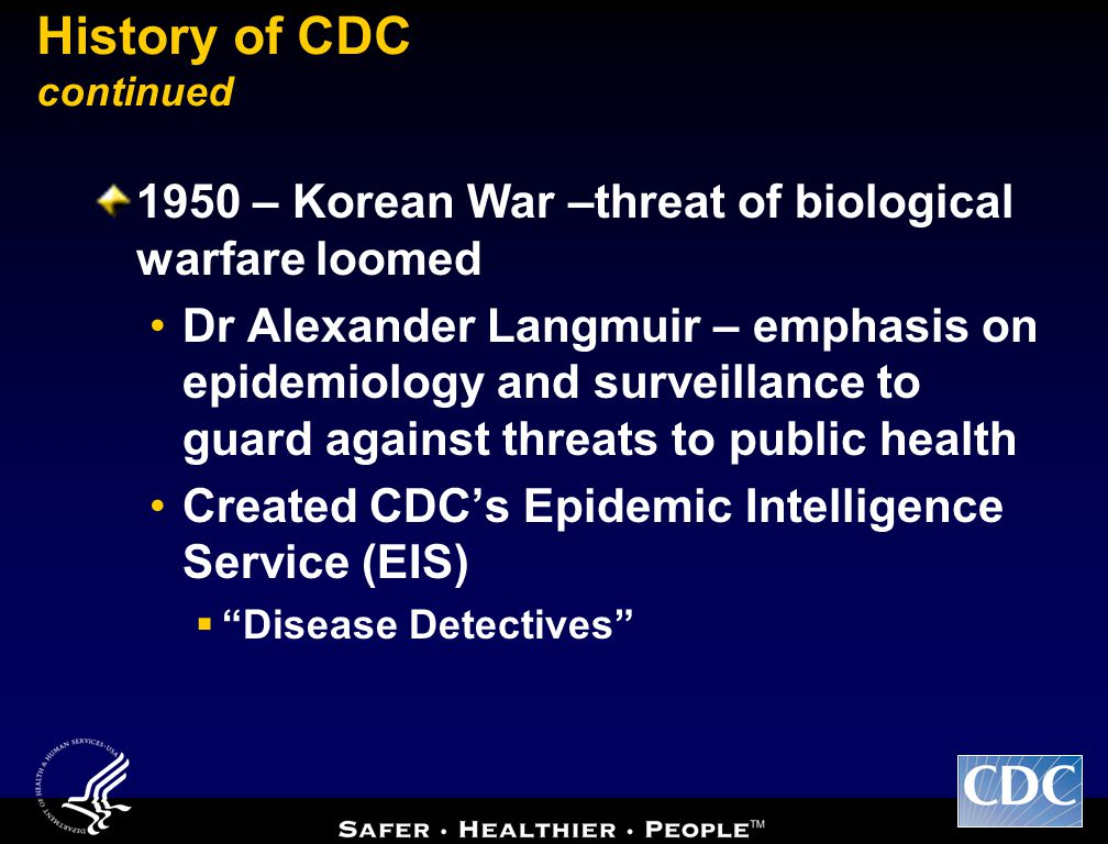 History of CDC continued