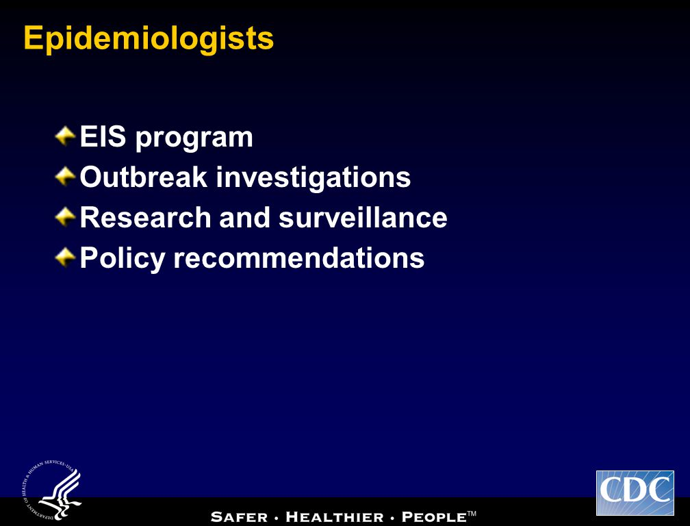 Epidemiologists EIS program Outbreak investigations