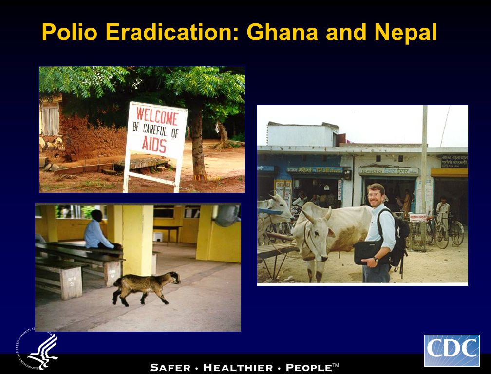 Polio Eradication: Ghana and Nepal