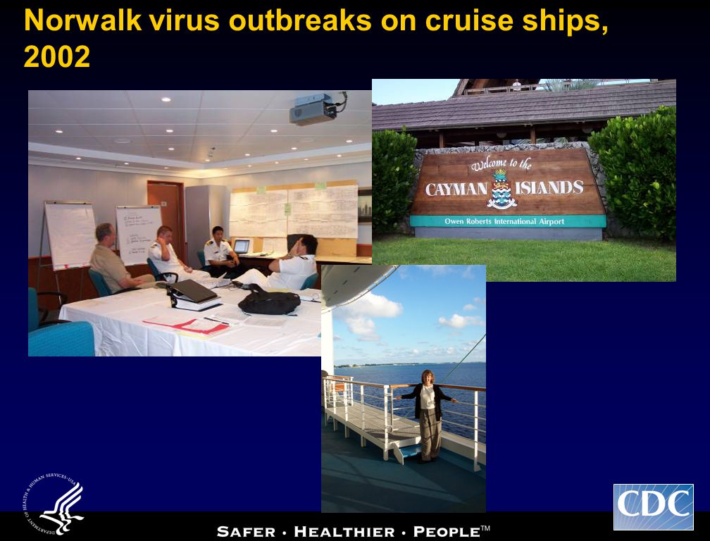 Norwalk virus outbreaks on cruise ships, 2002
