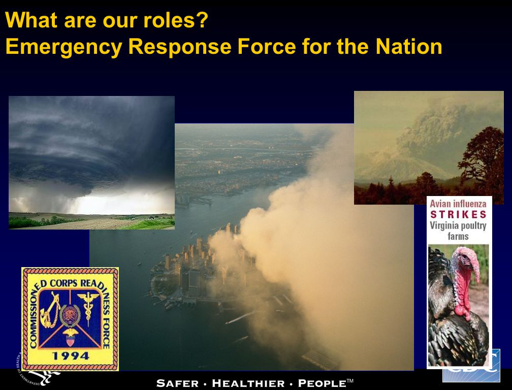 What are our roles Emergency Response Force for the Nation