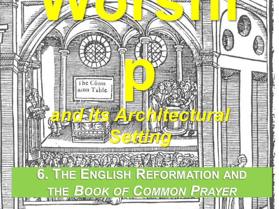 Worship and its Architectural Setting