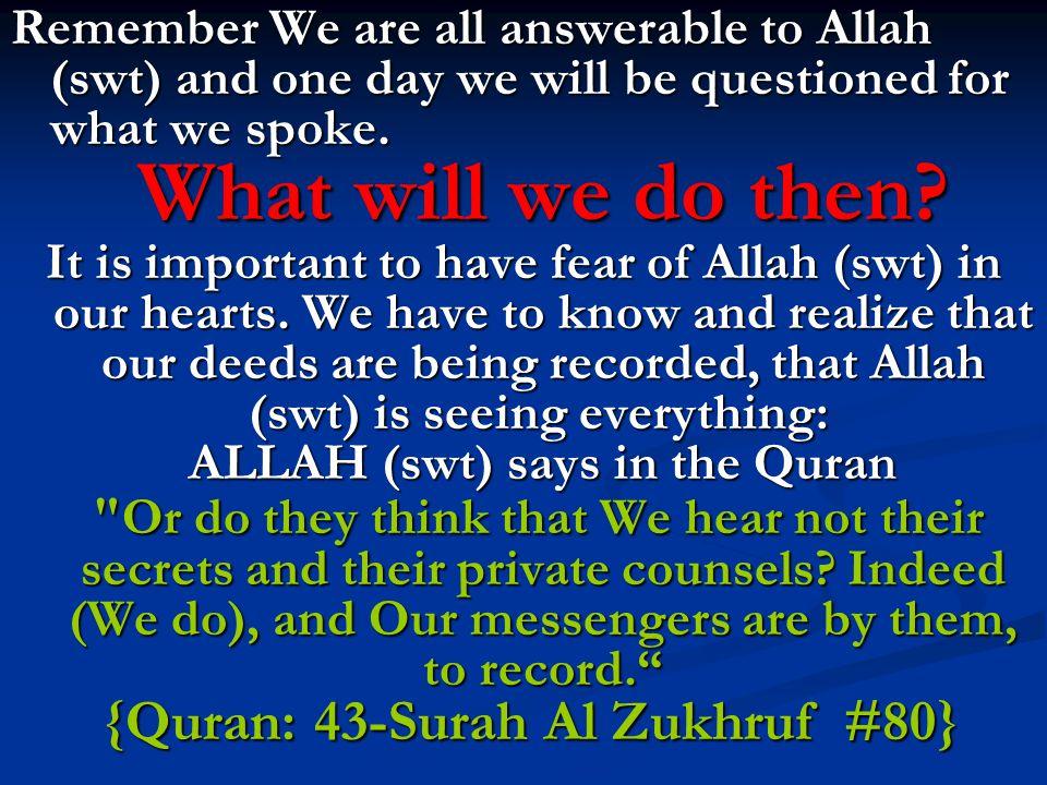 {Quran: 43-Surah Al Zukhruf #80}