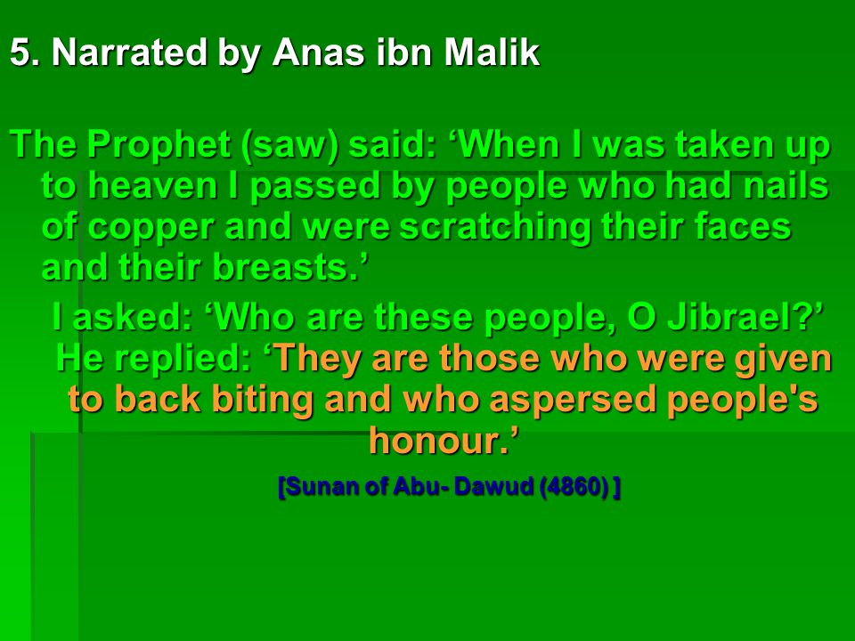 5. Narrated by Anas ibn Malik