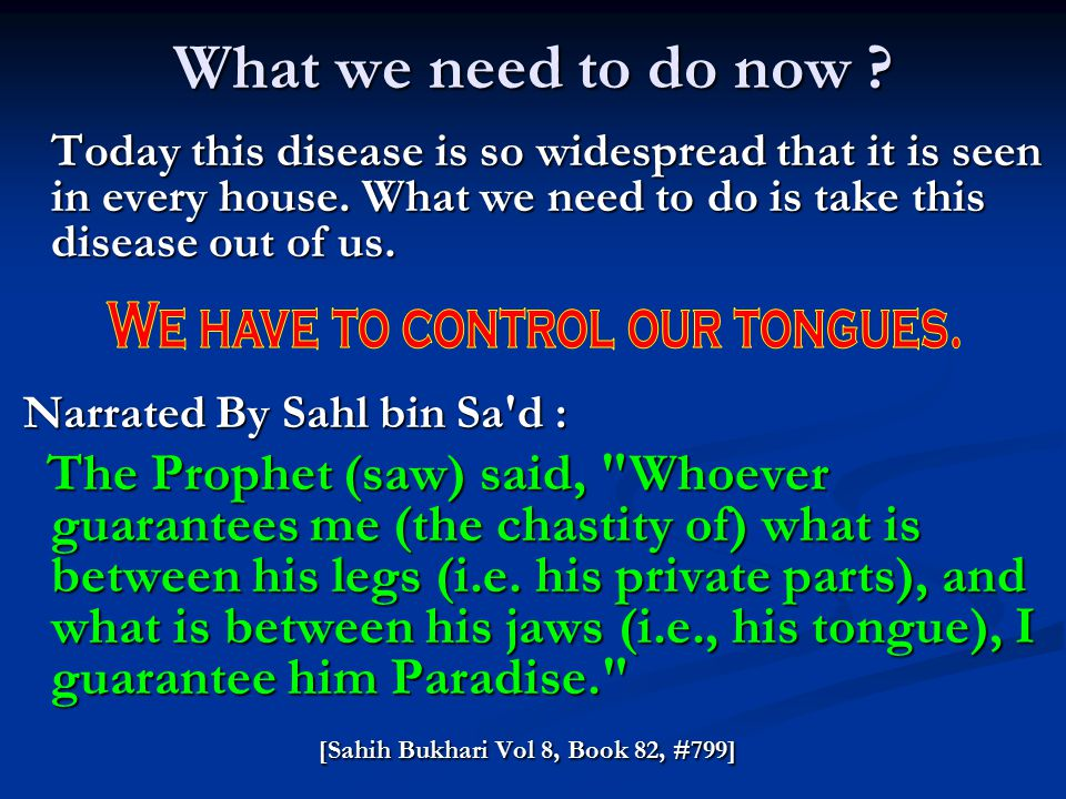 We have to control our tongues.