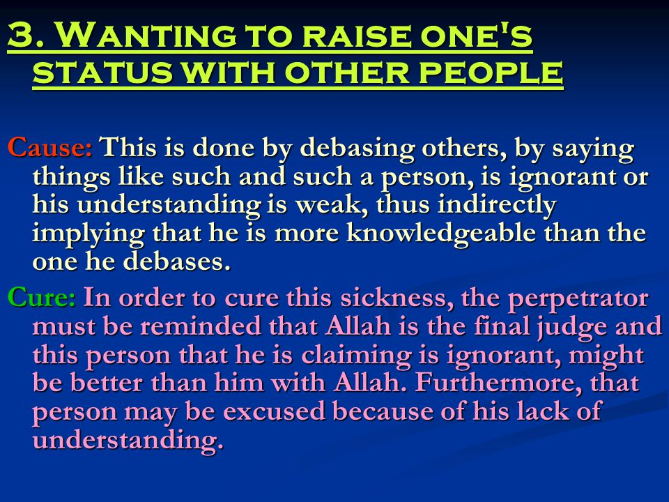 3. Wanting to raise one s status with other people